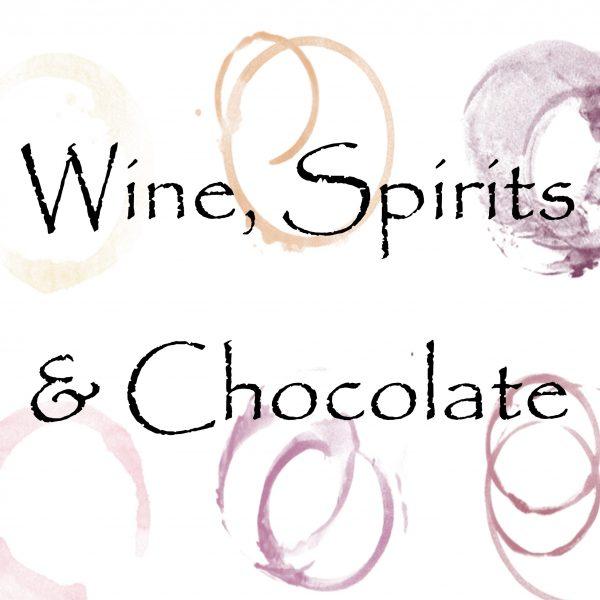 Wine Spirits and Chocolate