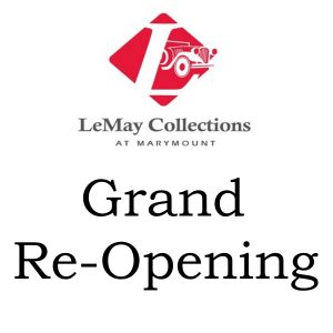 LeMay Collections at Marymount Grand Re-Opening