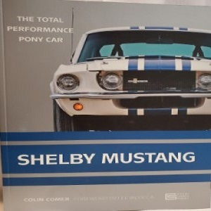 The Total Performance Pony Car by Shelby Mustang